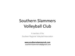 Southern Slammers  Volleyball Club
