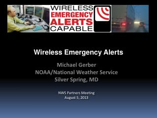 Wireless Emergency Alerts