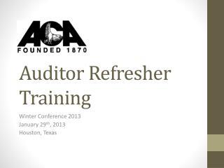 Auditor Refresher Training