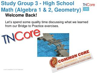 Study Group 3 - High School Math (Algebra 1 & 2, Geometry)