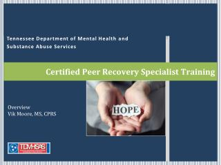 Certified Peer Recovery Specialist  Training