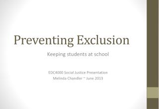 Preventing Exclusion