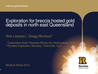 Exploration for breccia hosted gold deposits in north east Queensland