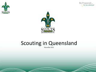 Scouting in Queensland November 2013