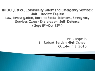 Mr. Cappello Sir  R obert Borden High School October 18, 2010