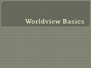 Worldview Basics