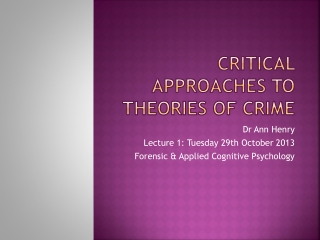 Critical Approaches to Theories of Crime