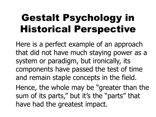 Gestalt Psychology in Historical Perspective
