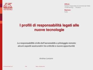 I  profili  di  responsabilità legati alle nuove tecnologie