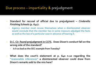 Due  process – impartiality &  prejudgment
