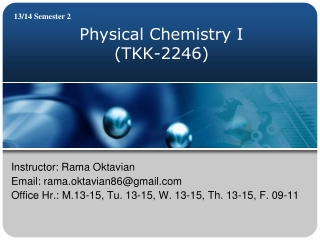Physical Chemistry I (TKK-2246)