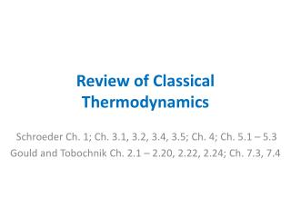 Review of Classical Thermodynamics