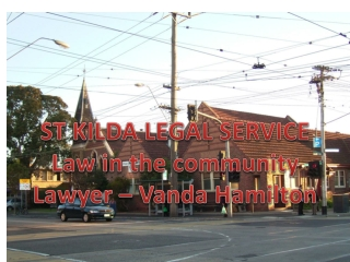 ST KILDA LEGAL SERVICE Law in the community