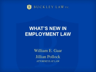 WHAT'S NEW IN  EMPLOYMENT LAW