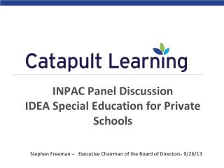 INPAC Panel Discussion  IDEA Special Education for Private Schools
