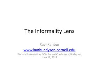 The Informality Lens