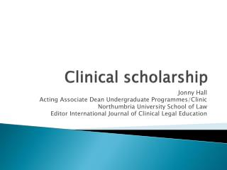 Clinical scholarship