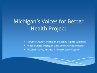 Michigan�s Voices for Better Health Project