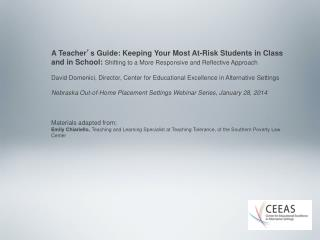 A Teacher ' s  Guide: Keeping Your Most At-Risk Students in  C lass and in School:  Shifting  to a More Responsive and