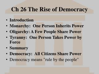 Ch 26 The Rise of Democracy