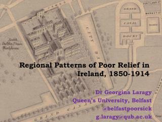 Regional Patterns of Poor Relief in Ireland, 1850-1914