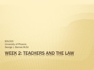 Week 2: Teachers and the Law
