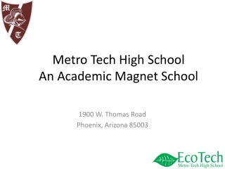 Metro Tech High School An Academic Magnet School