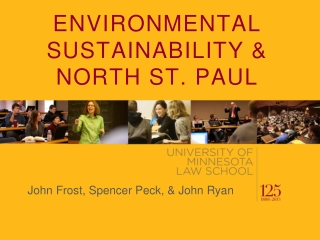 ENVIRONMENTAL SUSTAINABILITY &  NORTH ST. PAUL