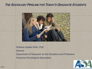 The Sociology Pipeline for Today's Graduate Students