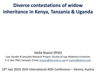 Diverse contestations of widow inheritance in Kenya, Tanzania & Uganda