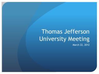 Thomas Jefferson University Meeting