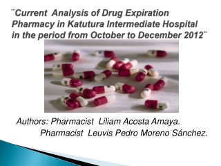 ¨ Current Analysis  of  Drug Expiration Pharmacy  in Katutura  Intermediate  Hospital in  the period from October to De