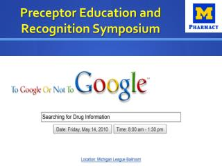 Preceptor Education and Recognition Symposium