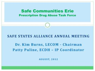 Safe Communities Erie Prescription Drug Abuse Task Force