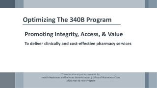 Optimizing The 340B Program