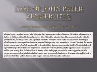 Case of John Peter Zenger (1735)