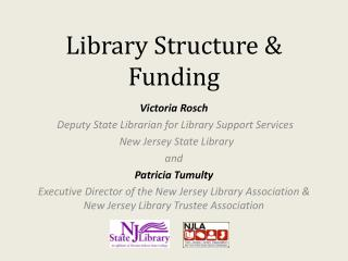 Library Structure & Funding