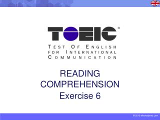 READING COMPREHENSION Exercise 6