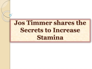 Jos Timmer shares the Secrets to Increase Stamina