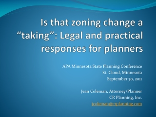 "Is that zoning change a ""taking"": Legal and practical responses for planners"