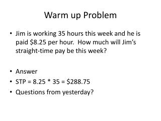 Warm up Problem