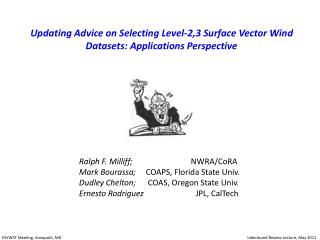 Updating Advice on Selecting Level-2,3 Surface Vector Wind Datasets: Applications Perspective