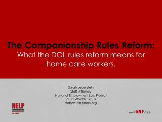 The Companionship Rules Reform: What the DOL rules reform means for  home care workers.
