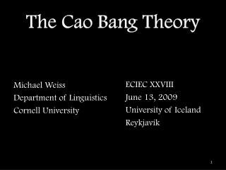 The Cao Bang Theory