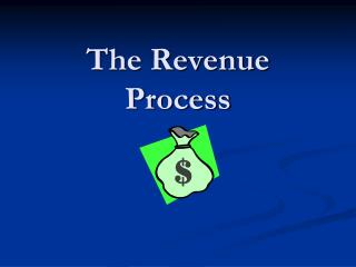 The Revenue Process