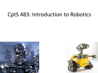 CptS  483: Introduction to Robotics