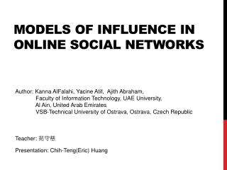 Models of Influence in Online Social  Networks