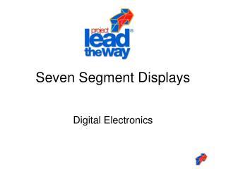 Seven Segment Displays
