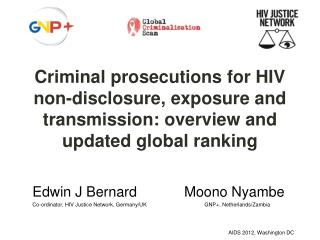 Criminal prosecutions for HIV non-disclosure, exposure and transmission: overview and updated global ranking