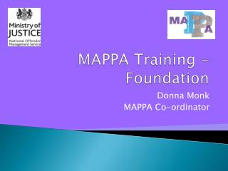 MAPPA Training - Foundation